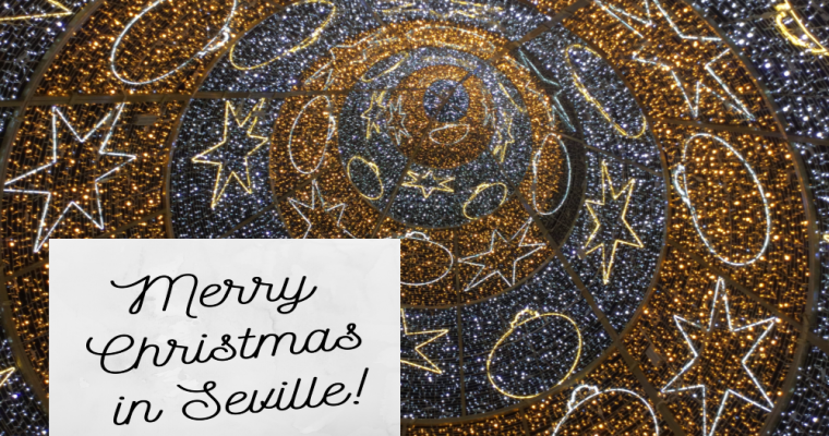 What to do in Seville on Christmas: Traveller's guide